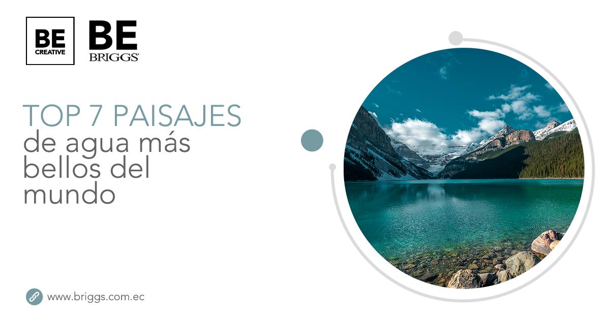 Top 7 paisajes de agua más bellos del mundo